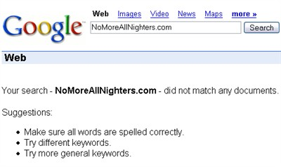 NoMoreAllNighters.com Google Search